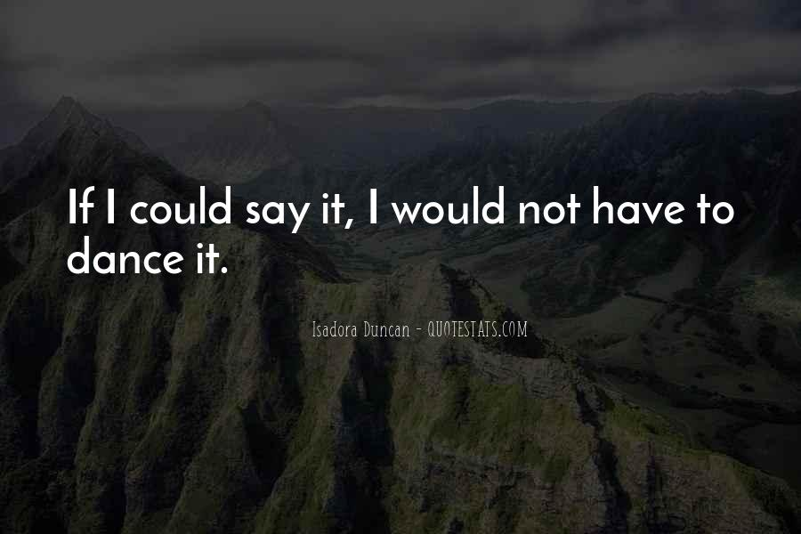 Quotes About Isadora Duncan #539197