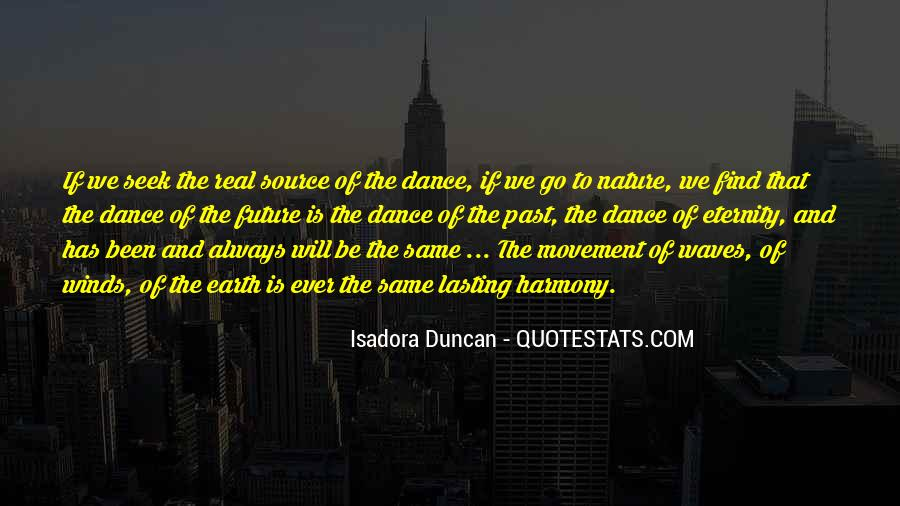 Quotes About Isadora Duncan #749618