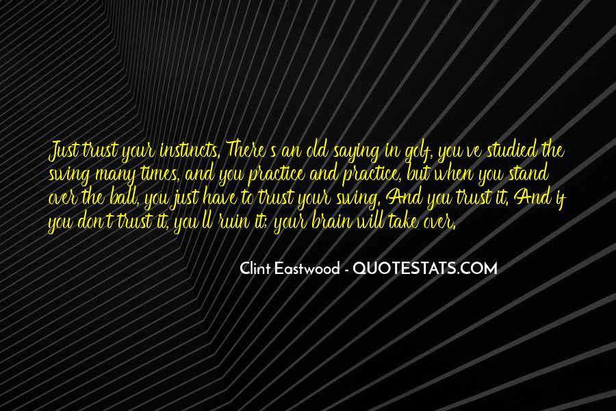 Ruin My Trust Quotes #213086