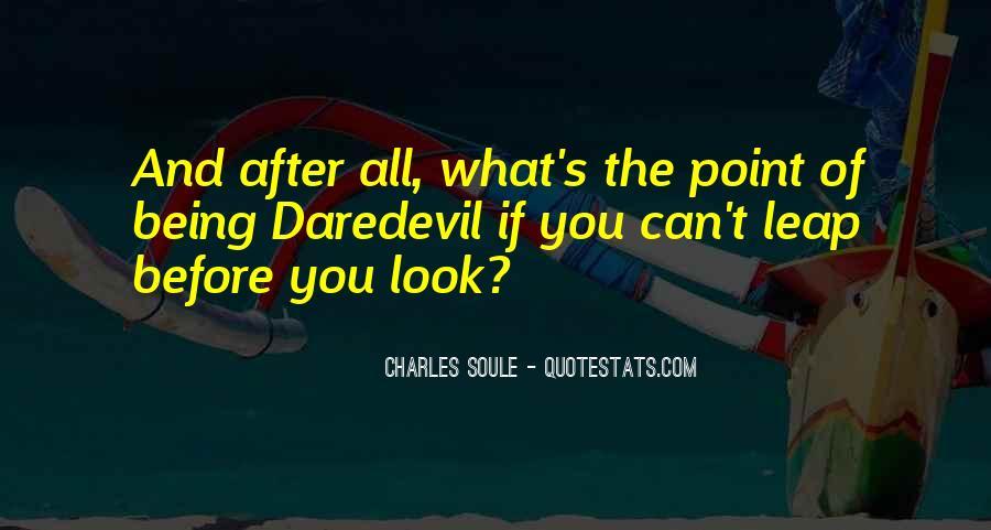 Ruin My Trust Quotes #957624