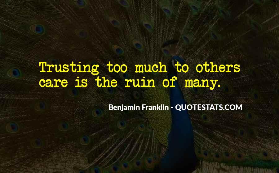 Ruin My Trust Quotes #970994