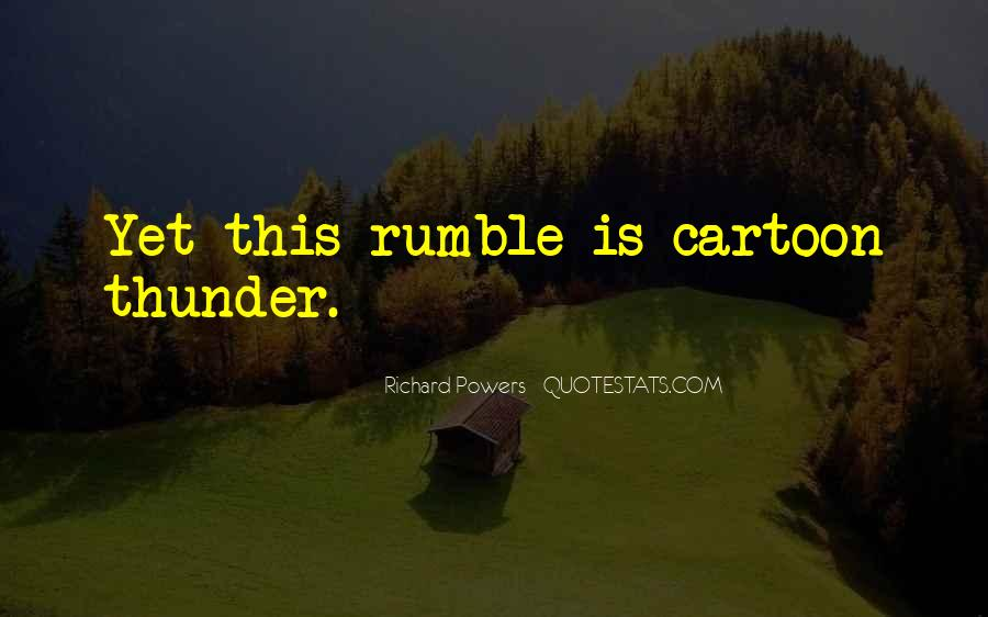 Rumble Quotes #622404
