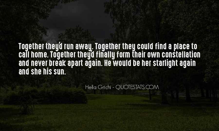 Run Away Love Quotes #1250169