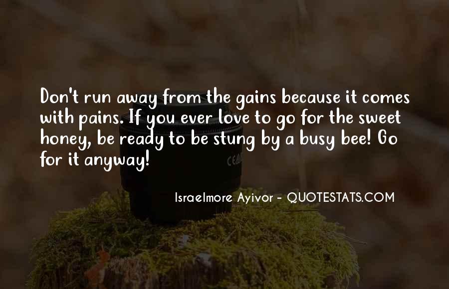 Run Away Love Quotes #1279245