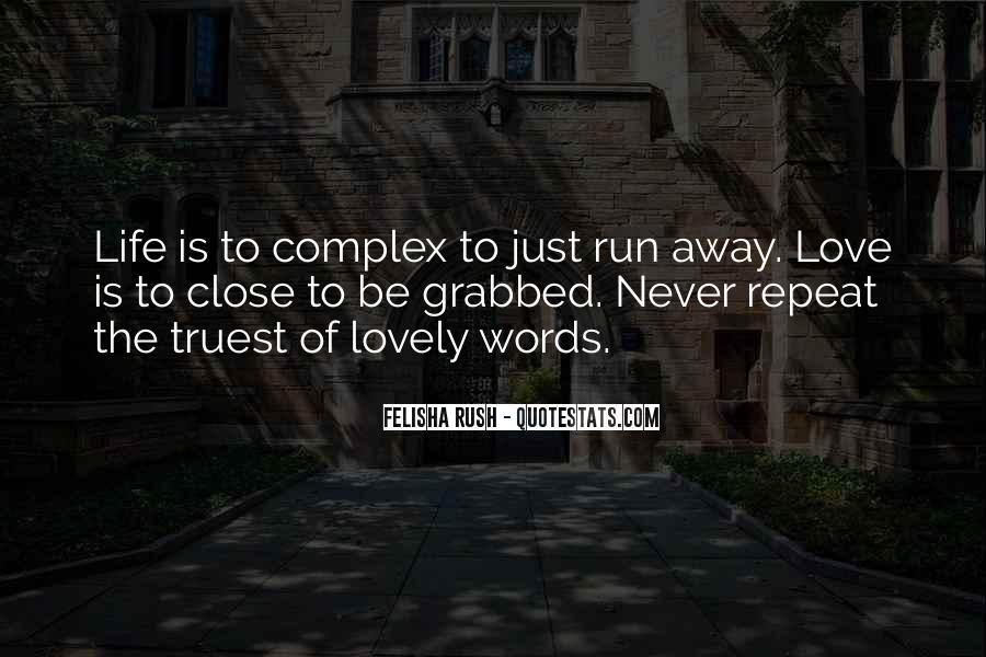 Run Away Love Quotes #1501605