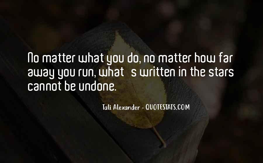 Run Away Love Quotes #1653267