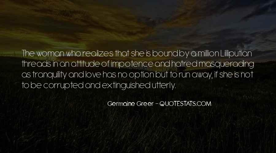 Run Away Love Quotes #1711289