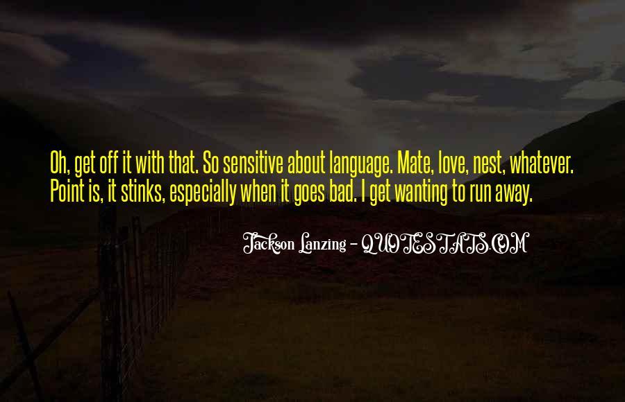 Run Away Love Quotes #182442