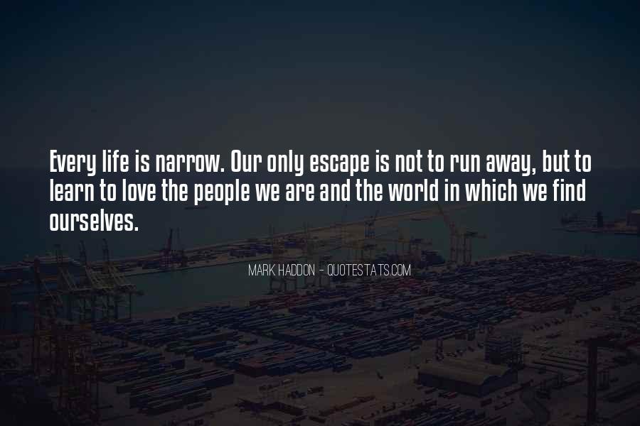 Run Away Love Quotes #1837195