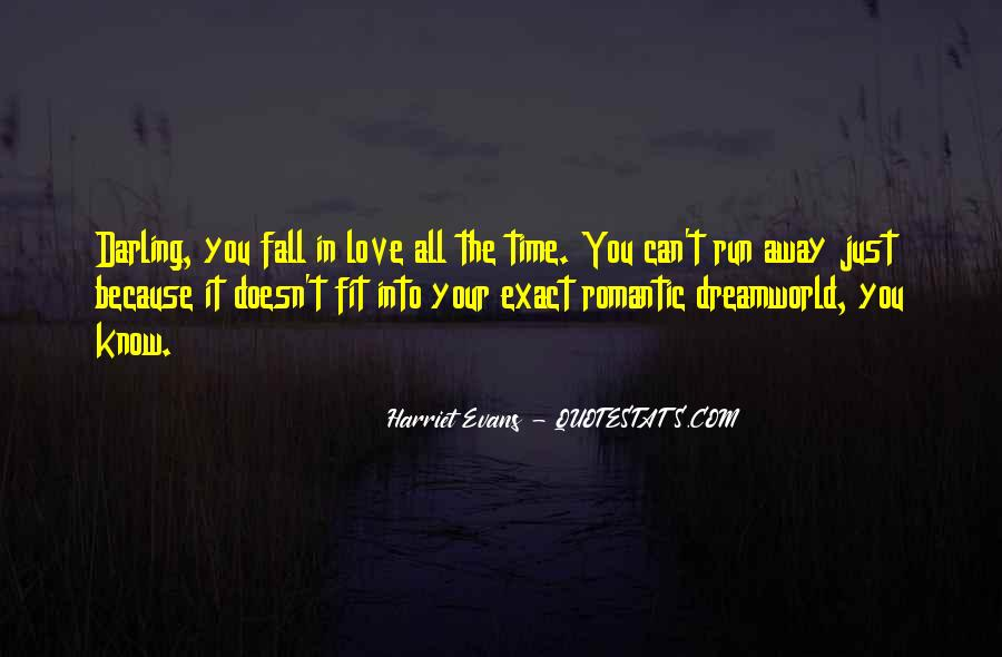 Run Away Love Quotes #294924