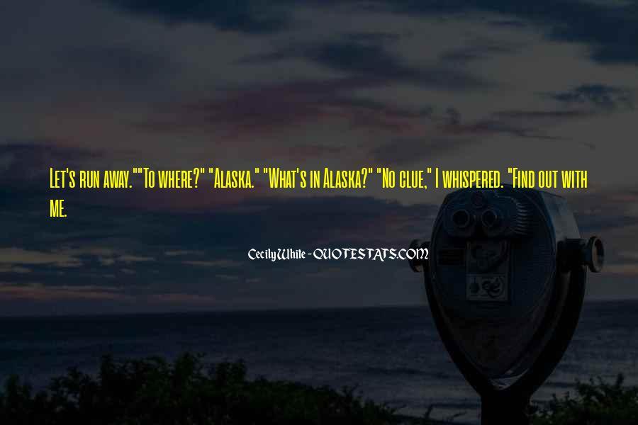 Run Away Love Quotes #384370