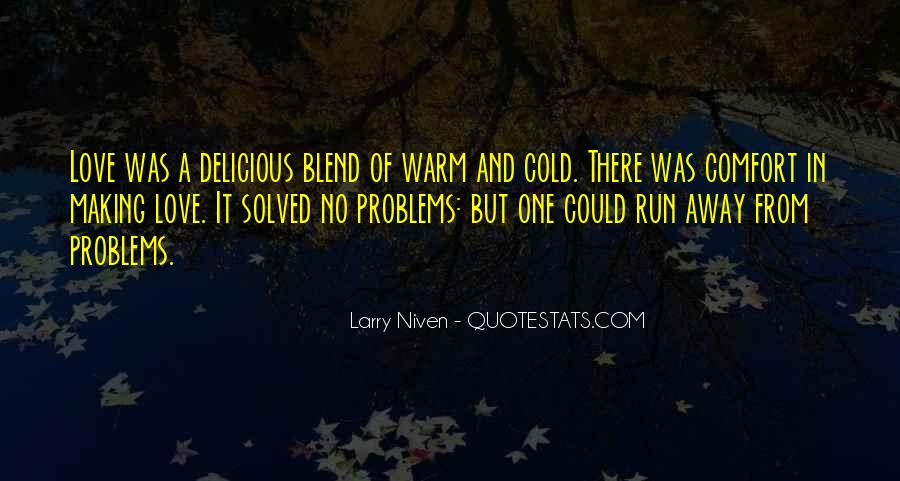 Run Away Love Quotes #3934