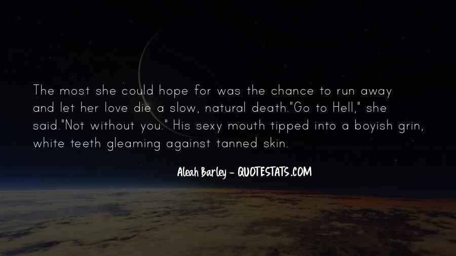 Run Away Love Quotes #46053