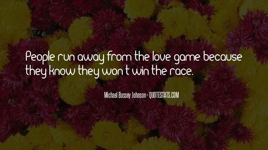 Run Away Love Quotes #490791