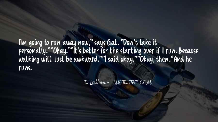 Run Away Love Quotes #560583