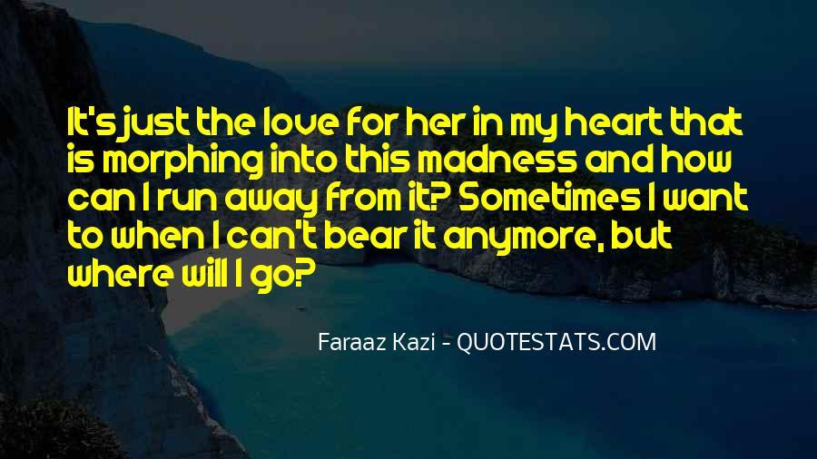Run Away Love Quotes #586554