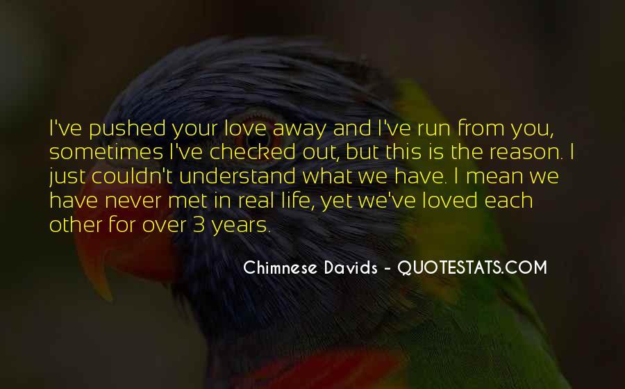 Run Away Love Quotes #612684