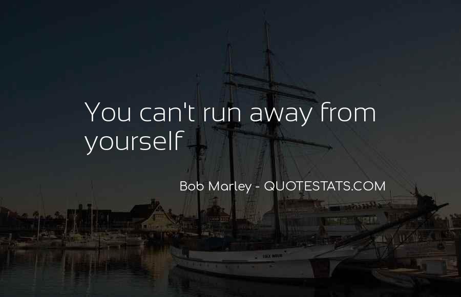 Run Away Love Quotes #734839