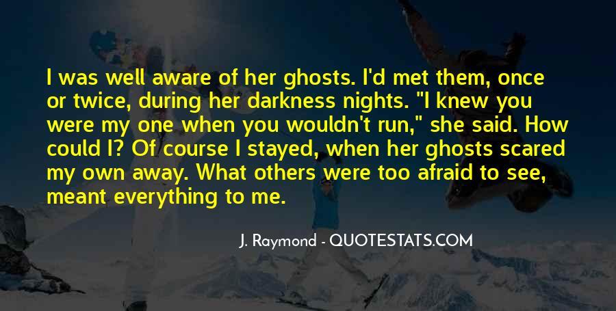 Run Away Love Quotes #891428