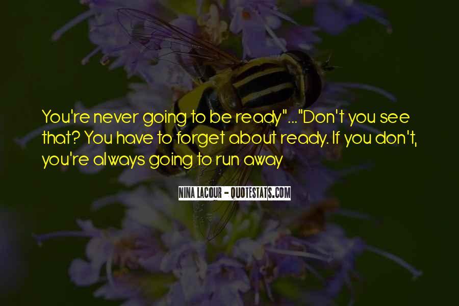 Run Away Love Quotes #960758