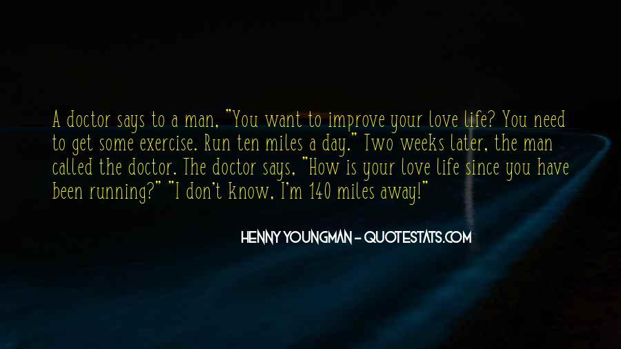 Run Away Love Quotes #962532