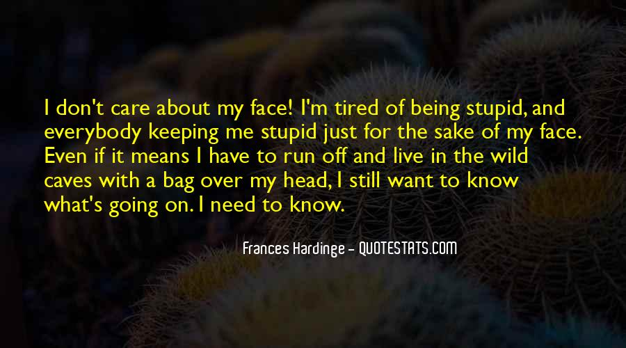 Run Over Me Quotes #1122288