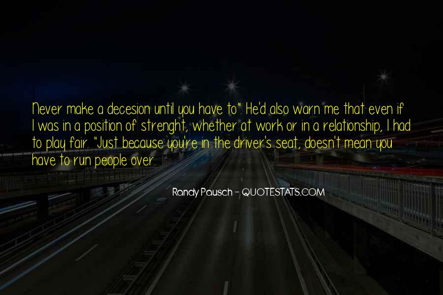 Run Over Me Quotes #1240376