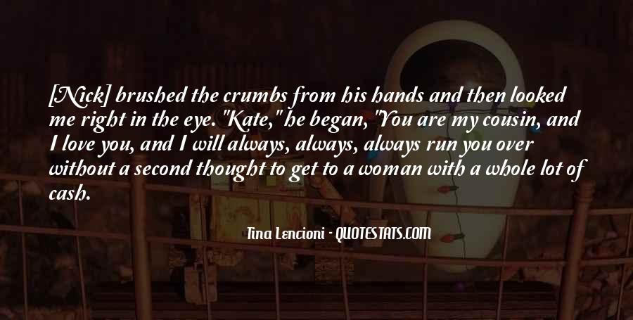 Run Over Me Quotes #1269789