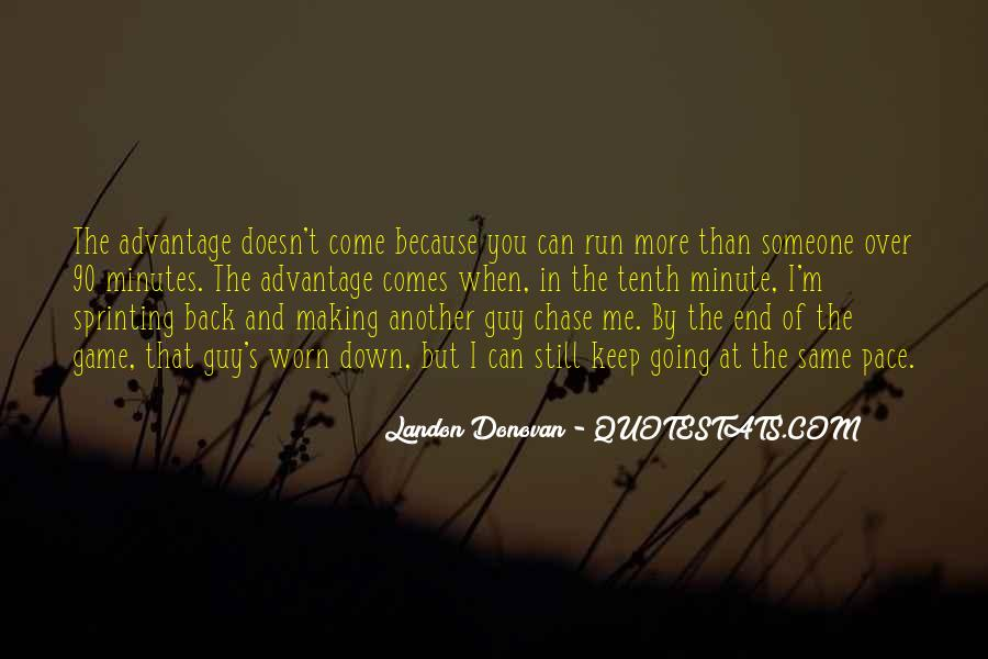 Run Over Me Quotes #1379082