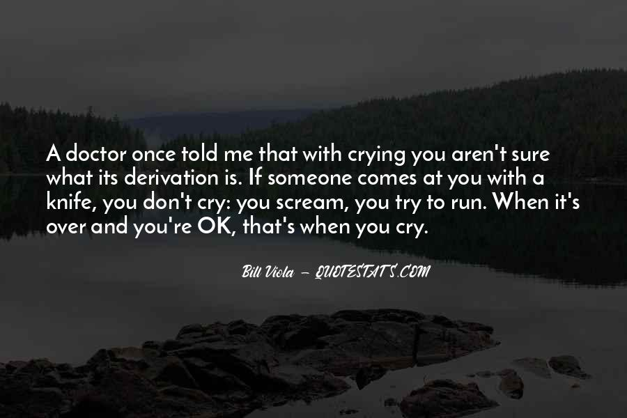 Run Over Me Quotes #1520569