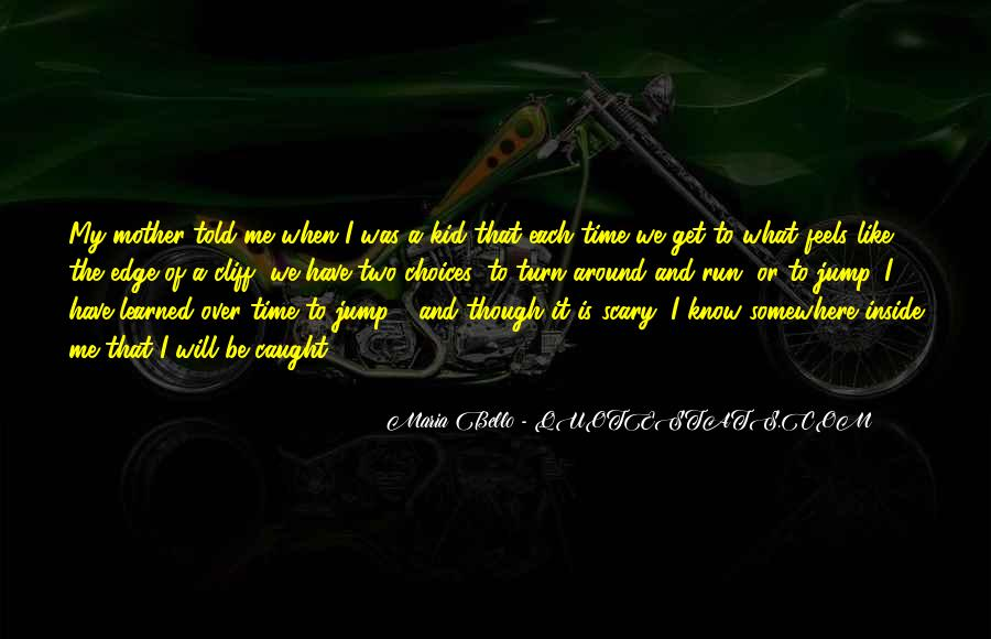 Run Over Me Quotes #1581110