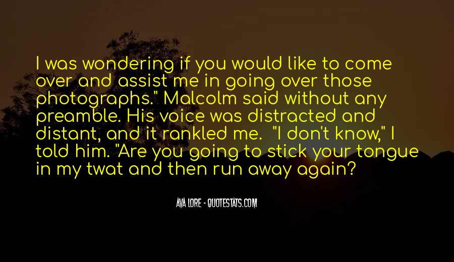 Run Over Me Quotes #267184