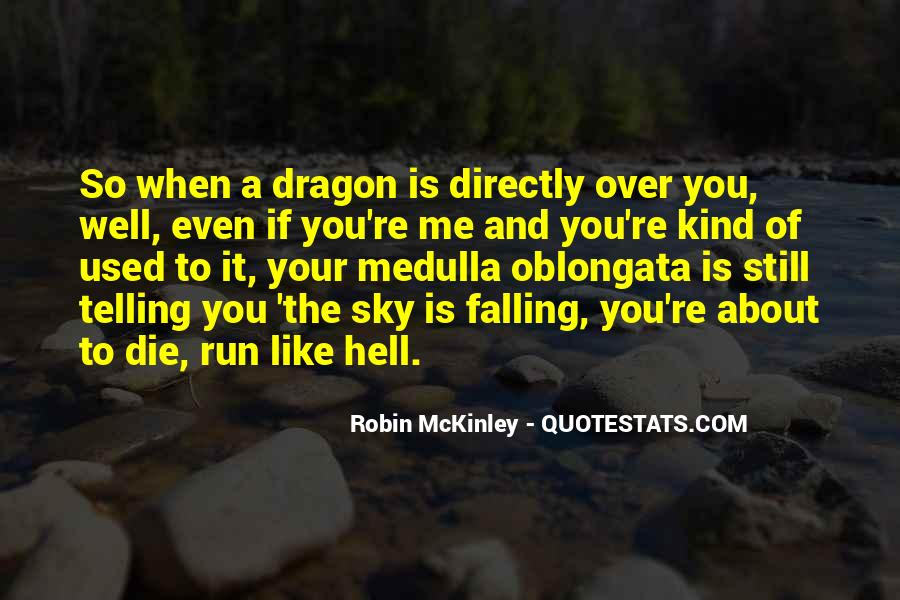 Run Over Me Quotes #371874