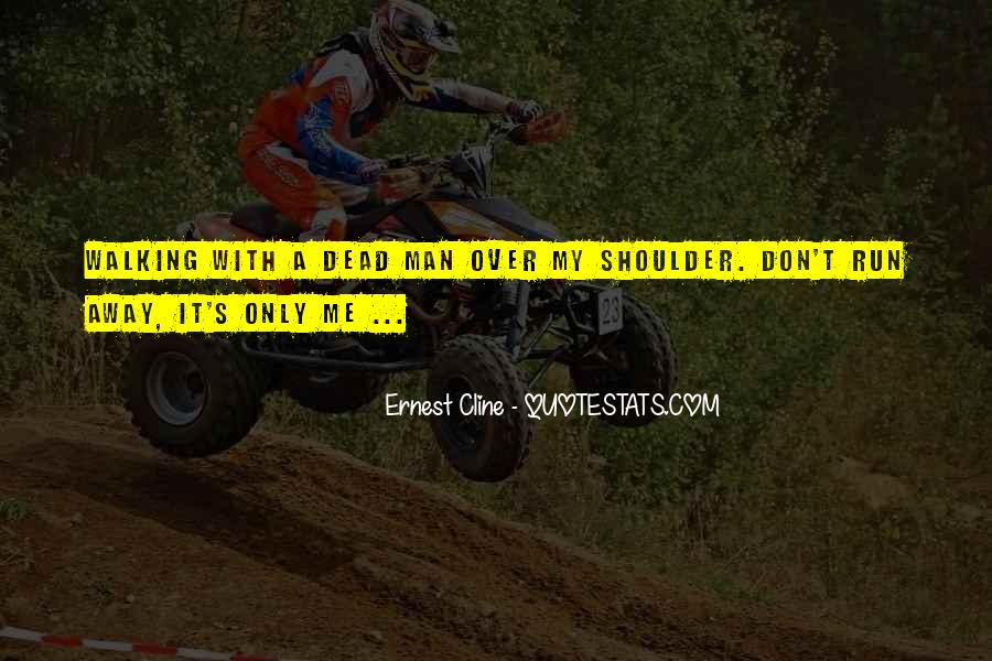 Run Over Me Quotes #87052
