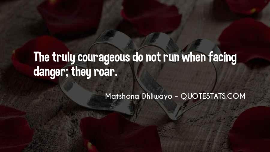 Run To The Roar Quotes #558546
