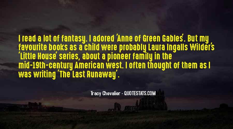 Runaway Child Quotes #1317656