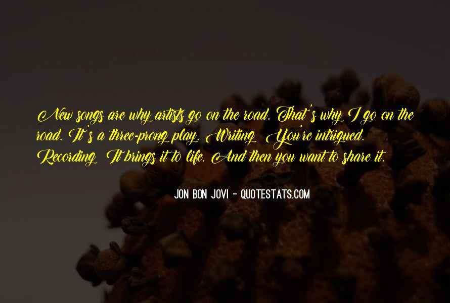 Quotes About Jon Bon Jovi #1067472