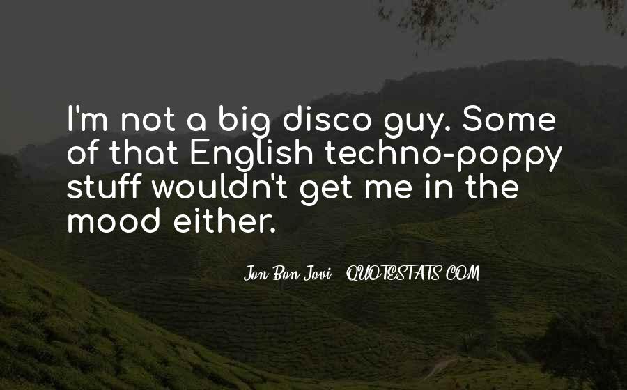 Quotes About Jon Bon Jovi #1093669