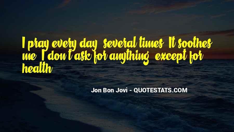 Quotes About Jon Bon Jovi #1172284