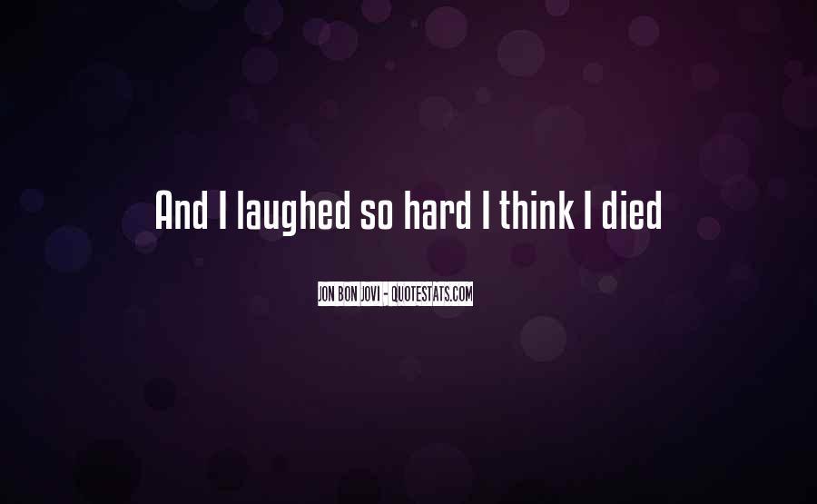 Quotes About Jon Bon Jovi #1177957