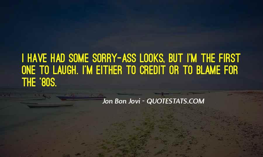 Quotes About Jon Bon Jovi #1211116