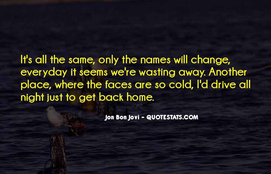 Quotes About Jon Bon Jovi #1300842