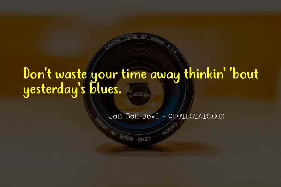 Quotes About Jon Bon Jovi #1340910