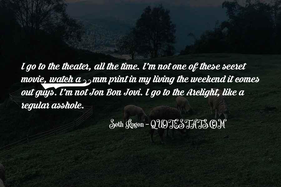 Quotes About Jon Bon Jovi #1354517