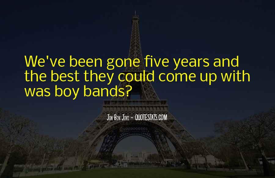 Quotes About Jon Bon Jovi #1355408