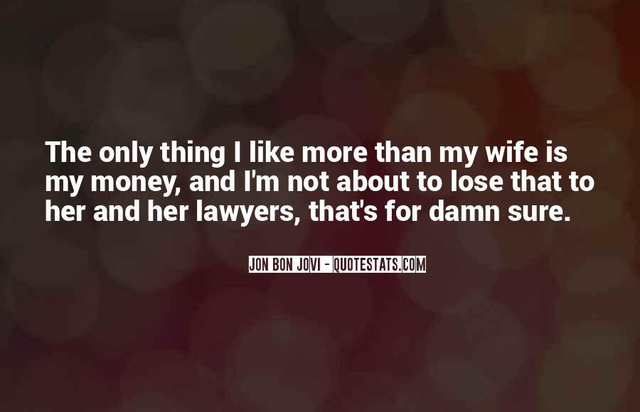 Quotes About Jon Bon Jovi #1384713