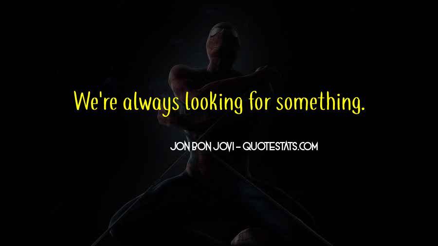 Quotes About Jon Bon Jovi #1427290