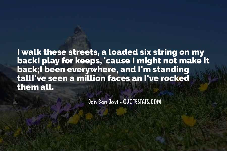 Quotes About Jon Bon Jovi #1435561