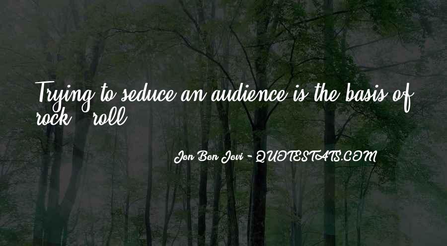 Quotes About Jon Bon Jovi #1500331