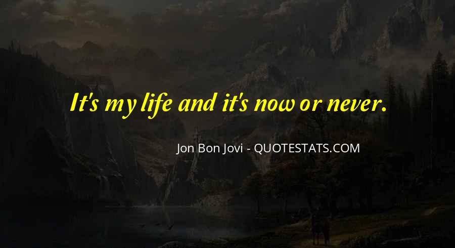 Quotes About Jon Bon Jovi #1594600
